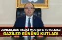 Zonguldak Valisi Mustafa Tutulmaz Gaziler Gününü...