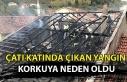 Çatı katında çıkan yangın korkuya neden oldu