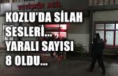 Kozlu'da silah sesleri... Yaralı sayısı 8 oldu...