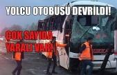 Yolcu otobüsü devrildi! Çok sayıda yaralı var…