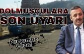 Emniyet Müdürü Turanlı'dan dolmuşçulara uyarı