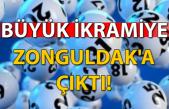 Büyük ikramiye Zonguldak'a çıktı!