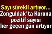 Sayı sürekli artıyor... Zonguldak'ta Korona pozitif sayısı her geçen gün artıyor