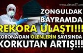 Zonguldak bayramda rekora ulaştı!!! Corona'dan ölenlerin sayısında korkutan artış!!!