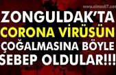 Zonguldak'ta Corona virüsün çoğalmasına böyle sebep oldular
