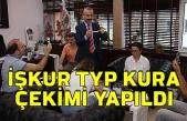 İŞKUR TYP kura çekimi yapıldı
