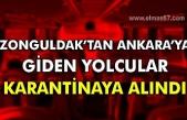 Zonguldak'tan Ankara'ya giden yolcular karantinaya alındı