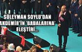 Süleyman Soylu'dan Akdemir'in 'babalarına' eleştiri...