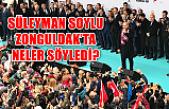 Süleyman Soylu Zonguldak'ta neler söyledi?