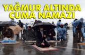 Yağmur altında Cuma Namazı