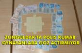 Zonguldak'ta polis kumar oynayanlara göz açtırmıyor