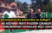 Abdullah Karagüzel ve Şendoğan Karataş'ın Covid19 test sonuçları belli oldu.
