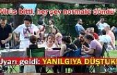 Corona virüste Türkiye için kritik 2 ay! Uzmanlar uyardı