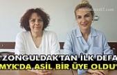 """""""Zonguldak'tan ilk defa MYK'da asil bir üye oldu"""""""