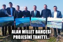 Alan Millet Bahçesi Projesini tanıttı...