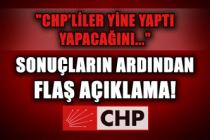 """Sonuçların ardından flaş açıklama! """"CHP'liler yine yaptı yapacağını..."""""""