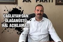 Mustafa Çağlayan'dan olağanüstü hal açıklaması