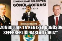 Zonguldak'ta Kentsel Dönüşüm seferberliği başlatıyoruz'