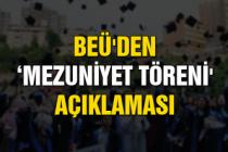 BEÜ'den 'mezuniyet töreni' açıklaması