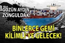 Gözün aydın Zonguldak! Binlerce gemi Kilimli'ye gelecek!