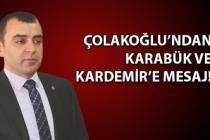Ahmet Çolakoğlu'ndan Karabük ve Kardemir'e mesaj!