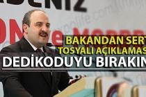 Bakan Varank: ''Tosyalı'yı yönetici olarak atadık, dedikoduyu bırakın''