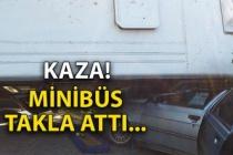 Kaza: Minibüs takla attı...