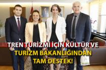 Tren Turizmi için Kültür ve Turizm Bakanlığından tam destek!