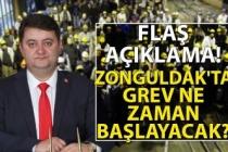 Zonguldak'ta grev ne zaman başlayacak? Flaş açıklama!