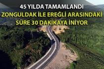 Zonguldak-Ereğli Karayolu 45 yıllık sürecin ardından tamamlandı