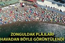 Zonguldak sahillerinde yaşanan tatilci yoğunluğu havadan böyle görüntülendi