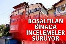 Zonguldak'ta boşaltılan binada incelemeler sürüyor