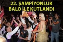 Zonguldak'ta Galatasaray'ın 22. şampiyonluğu balo ile kutlandı