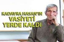 Zonguldaklı 'Kadavra Hasan'ın vasiyeti yerine getirilemedi