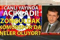 Zonguldakspor'da neler oluyor? Canlı yayında açıkladı!