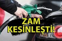 Benzin ve motorine zam kesinleşti!