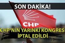 CHP'de yarın yapılacak seçimler iptal edildi