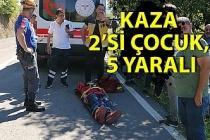 Trafik kazası: 2'si çocuk 5 yaralı