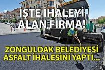 Zonguldak Belediyesi asfalt ihalesini yaptı... İşte İhaleyi alan firma!