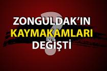 Zonguldak'ın Kaymakamları değişti