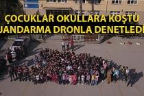 Çocuklar okullara koştu, Jandarma dronla denetledi