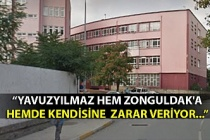 """""""YAVUZYILMAZ HEM ZONGULDAK'A  HEMDE KENDİSİNE  ZARAR VERİYOR..."""""""