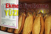 Ekmek fiyatlarına yüzde 20 zam