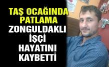 Taş ocağında patlama... Zonguldaklı işçi hayatını kaybetti