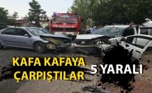 Kafa kafaya çarpıştılar: 5 kişi yaralandı