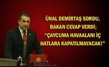 """Ünal Demirtaş sordu, Bakan cevap verdi; """"Çaycuma Havaalanı iç hatlara kapatılmayacak!"""""""