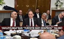 """Yavuzyılmaz'dan """"Turistik Batı Ekspresi"""" Talebi!"""