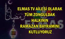 Elmas TV Ailesi Olarak, Tüm Zonguldak Halkının Ramazan Bayramını Kutluyoruz