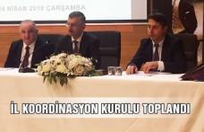 İl Koordinasyon kurulu toplandı