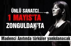 Ünlü sanatçı 1 Mayıs'ta Zonguldak'ta